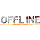 OFFLINE (attack on titan)