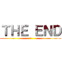 THE END (あ)