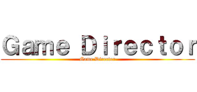 Game Director (Game Director)