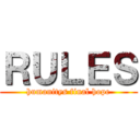 RULES (humanitys final hope)
