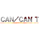CAN/CAN'T (PODER)