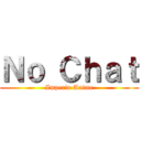 No Chat (Imperio Anime)