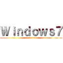 Windows7 (xp is over)