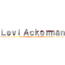 Levi Ackerman (Humanity´s Strongest Soldier)