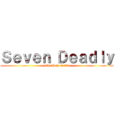 Seven Deadly (The Holy Devil)