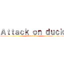 Attack on duck (attack on titan)