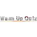 Warm Up Quiz (CRRL-Con 2021)