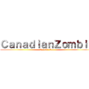 CanadianZombie (The Old Man)