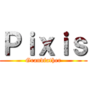Pixis (Grandfather)