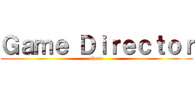 Game Director (Game)