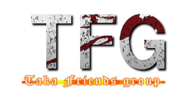 TFG (Taka Friends group)